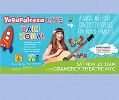 """We are giving away a Family Four Pack of tickets to see """"Yogapalooza Live!"""" this Saturday November 21 at 11:00am at The Gramercy Theater! Come see Bari Koral in person! #MacKid http://upperwestside.macaronikid.com//giveaway-yogapalooza"""