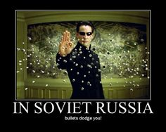 in+russia | Soviet Russia jokes In Soviet Russia, Meanwhile In Russia, Straight People, Demotivational Posters, If You Love Someone, When You Know, Funny Games, Funny Photos, Funny Pix