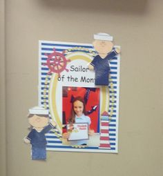 Nautical theme classroom.. Sailor of the month