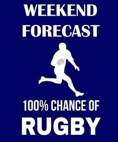 Rugby Weekend coming up. Six Nations 2017 kicking off.