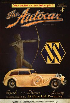 SS Jaguar Autocar from January 1935 - I doubt they would have advertised SS like that after WWII Vintage Advertising Posters, Car Advertising, Vintage Travel Posters, Vintage Advertisements, Vintage Ads, Art Deco Car, Bike Magazine, Jaguar Daimler, Dream Car Garage