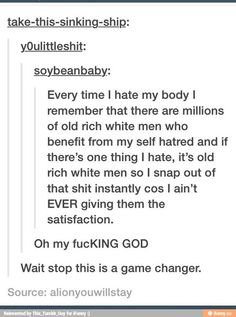 Just to clarify I dont hate old rich white men. I just hate old rich people that take advantage of other peoples pain ^^^ Humanity Restored, Faith In Humanity, Tumblr Funny, Self Love, Equality, Feel Good, Inspirational Quotes, Wisdom, Positivity