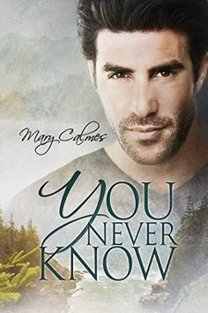 Ultra Meital Reviews: You Never Know by Mary Calmes #UltraReviews, #Review, #MaryCalmes