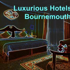 @Valerie Geurts @Aaron Rose Luxurious #hotels in #Bournemouth - Best Places For Holidays