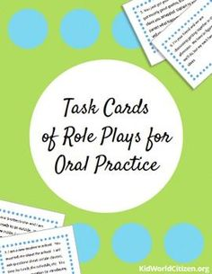 Task Cards of Role Plays for Oral Practice for English, Spanish, French, etc. You can use these situations for students to practice any language- perfect for communication practice.