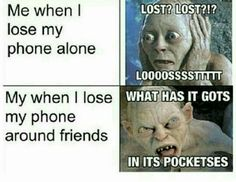 Gollum loses his phone funny Lord of the Rings