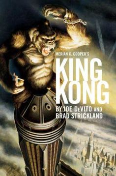 "Read ""Merian C. Cooper's King Kong A Novel"" by Joe Devito available from Rakuten Kobo. Since its release in Merian C. Cooper's film King Kong has shocked and delighted generations of movie fans, settin. Dawn Of The Planet, Planet Of The Apes, Godzilla, King Kong 1933, The Last Movie, Merian, Adventure Movies, Classic Monsters, Cinema Posters"