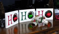 Maybe just with wooden H's and ornaments or bells on a stand