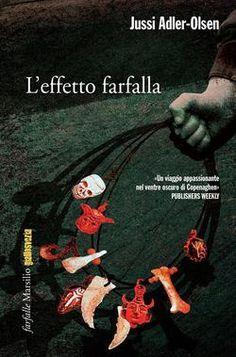 L'effetto farfalla Olsen, Detective, Thriller, Ebooks, Author, Movie Posters, Movies, Relax, Profile