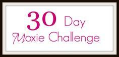 30 day moxie challenge