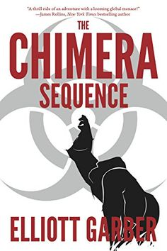 The Chimera Sequence by Elliott Garber http://www.amazon.com/dp/B00YB39DSM/ref=cm_sw_r_pi_dp_xlwcwb0FBNJYB