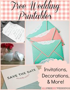 Free Wedding Printables: Invitations, Decorations, & More!