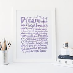 A Dream is a Wish Your Heart Makes  Typography  by SnowAndCompany