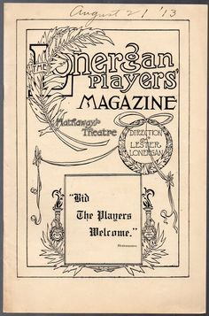 "Vintage Issue of Lonergan Players' Magazine Aug 18, 1913  ""A Woman's Way"""