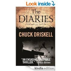 The Diaries - A Gage Hartline Espionage Thriller (#1) - Kindle edition by Chuck Driskell. Mystery, Thriller & Suspense Kindle eBooks @ Amazon.com.