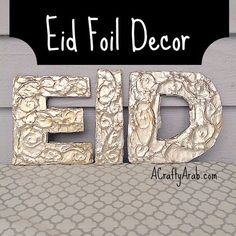 A Crafty Arab: Eid Foil Decor {Tutorial}. Eid Al Fitr is less then a week away. This holiday is celebrated by Muslims at the end of Ramadan. It's a festival occasion full of family, community and giving. We are getting our home ready with decorations. If you follow this blog, you know that I love to look around the house for …