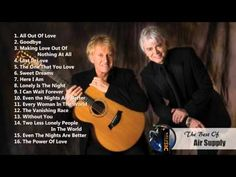 Air Supply Greatest Hits Full Album The Best Of Air Supply - YouTube