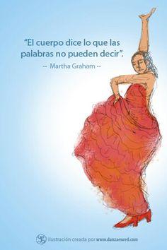 Un cuerpo que danza, es un cuerpo que habla.