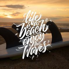 #life is a beach enjoy the waves - a very positive #summer #lettering #art by @stephanelopes #handmadefont
