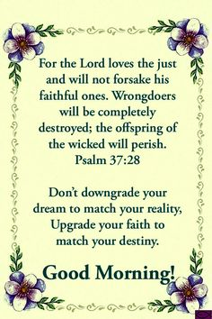 Good Morning God Quotes, Good Morning World, Morning Greetings Quotes, Morning Inspirational Quotes, Morning Blessings, Morning Prayers, Psalm 37, Favorite Bible Verses, Quotes About God