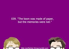 This is books...that sentence describes books....yes...John green...you...are....wow