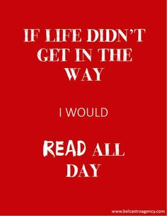 If life didn't get in the way, I would read all day. #read #bookworm #book