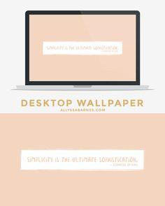 Simplicity is the ultimate sophistication desktop wallpaper