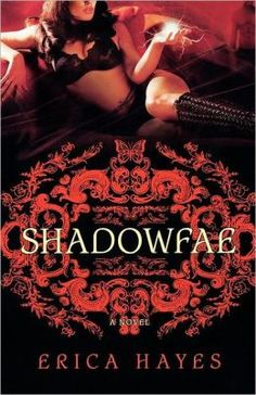 Shadowfae by Erica Hayes  Submit a review and become a Faerytale Magic Reviewer! www.faerytalemagic.com
