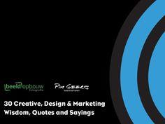 30 Creative, Design & Marketing Wisdom, Quotes and Sayings. See Mike Hendrixen's presentation on Slideshare. Citations Marketing, Marketing Quotes, Seth Godin, Content Marketing, Internet Marketing, Digital Marketing, Online Marketing, Albert Einstein, Creative Design