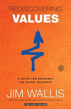 Rediscovering Values: On Wall Street, Main Street, and Your Street - Kindle edition by Jim Wallis. Religion & Spirituality Kindle eBooks @ Amazon.com.