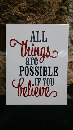 """""""All things are possible if you believe"""" tile art"""