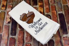 """Decorate your Kitchen in style with this Fabulously Funny Kitchen Towel. Proudly proclaim """"Welcome to the Nuthouse"""" with this cute embroidered towel. The towel is an Ivory cotton basket weave and Boho Chic Living Room, Decor Home Living Room, Holiday Gifts, Christmas Gifts, Kitchen Humor, Room Kitchen, Kitchen Ideas, Fancy Kitchens, Christmas Towels"""