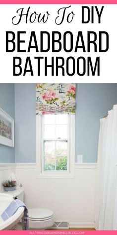 Beadboard Bathroom--an easy step-by-step tutorial for DIY Beadboard | ALL THINGS BIG AND SMALL