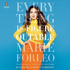 "Another must-listen from my #AudibleApp: ""Everything Is Figureoutable"" by Marie Forleo, narrated by Marie Forleo."