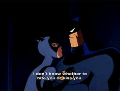Batman and Catwoman. You sexually frustrated undercover couple~