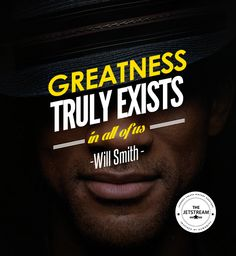 Greatness truly exists in all of us. | Julian Pencilliah Inspire #Greatness #Ambition #Quotes