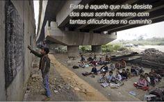 #sonhos #dificuldades #caminho #desistir