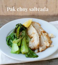 Pak choy salteada / Braised Bok-choy | www.enmicocinahoy.cl