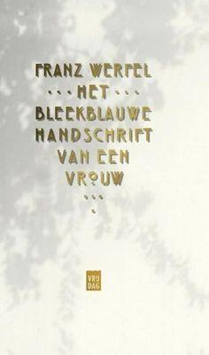"""Marc den Elzen over 'Het bleekblauwe handschrift van een vrouw'  """"een juweeltje voor een avond - en een lange wandeling"""""""