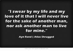 AYN RAND. Governments regulating benevolence ruin the entire idea of it.