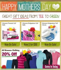 Happy Mother's Day!  Need to get mom that last minute gift?  Come on in and check out all our great gift ideas from tee to green. http://www.progolfseattle.com/current-sale