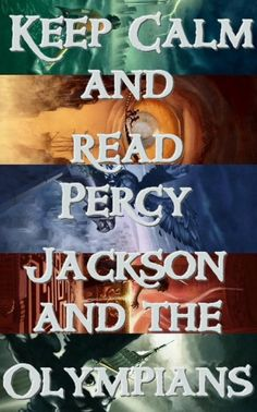 AND THEN THE HEROES OF OLYMPUS!!           Edit: Hang on, I forgot to add this one teensy tiny detail: One CAN'T keep calm while reading Percy Jackson!!!!!!!!!!