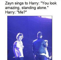 Hahahaha! @Harry Styles Standing alone! Oh God... xx