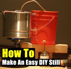 How To Make An Easy DIY Still