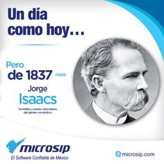 Un día como hoy, 1° de abril, pero de 1837 nace Jorge Isaacs novelista y poeta colombiano del género romántico.