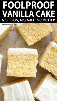 Foolproof Vanilla Cake Recipe made with NO eggs, milk or butter! Also known as a crazy vanilla cake (depression cake, wa Delicious Vanilla Cake Recipe, Gluten Free Vanilla Cake, Vegan Vanilla Cake, Vegan Cake, Vanilla Frosting, Vanilla Cake Recipe With Oil, Moist Vanilla Cake, Crazy Cake Recipes, Crazy Cakes