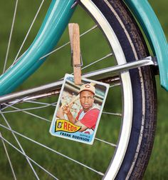 """bubble gum or playing cards in your bike spokes - you fastened 'em so that your bike wheels made a """"whirring"""" sound as you rode!"""