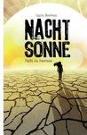 Nachtsonne by Laura Newman