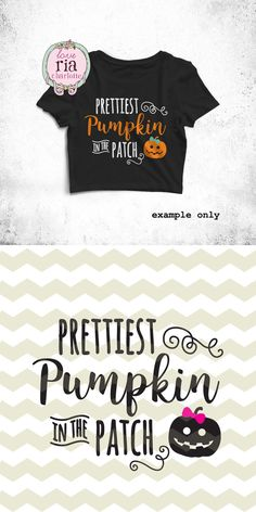 Prettiest pumpkin in the patch baby girls Halloween digital files, SVG, DXF, studio3 for cricut, silhouette cameo, vinyl, decals, printable