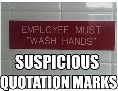 "employee must ""wash hands""...huh?"